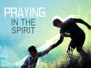 Praying in the Spirit