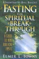 """Elmer Town - """"Fasting for Spiritual Breakthrough"""""""