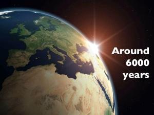 Around 6000 years