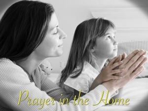 Prayer in Homes