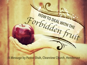 HOW TO DEAL WITH THE FORBIDDEN FRUIT