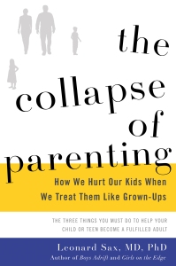 the-collapse-of-parenting-by-leonard-sax