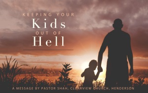 Keeping Your Kids Out of Hell